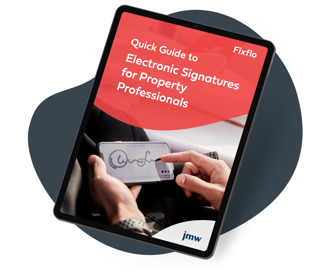 Fixflo & JMW - Quick Guide to Electronic Signatures for Property Professionals