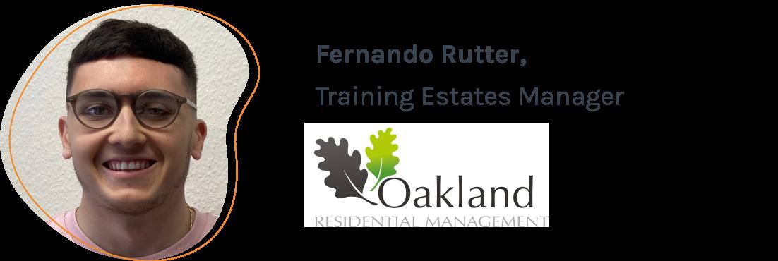 Fernando Rutter, Training Estates Manager, Oakland