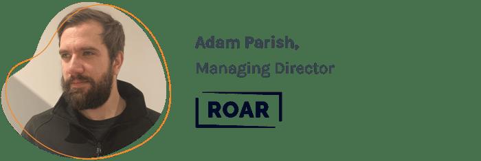 Adam Parish ROAR Speaker