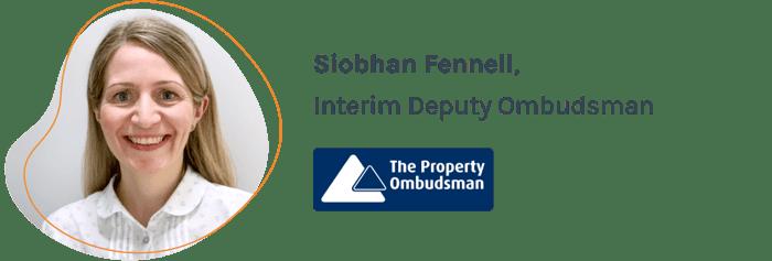 Siobhan Fennell, Interim Deputy Ombudsman, The Property Ombudsman