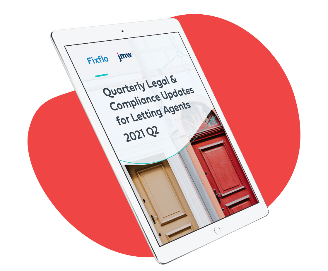 Quarterly Legal & Compliance Updates for Letting Agents Q2 2021