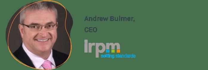 Andrew Bulmer, CEO, IRPM