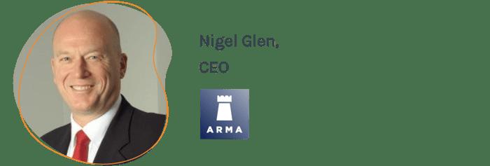 Nigel Glen, CEO,ARMA