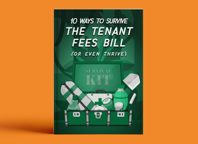 10 Ways to Survive the Tenant Fee Ban (or even thrive..!)