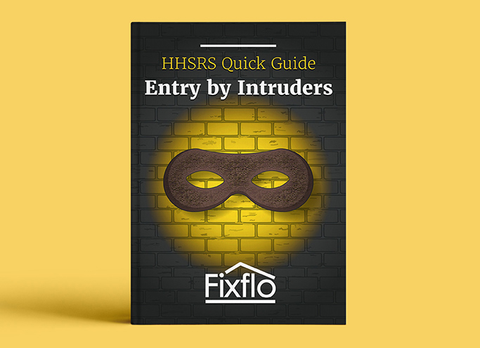 HHSRS Quick Guide: Entry by Intruders