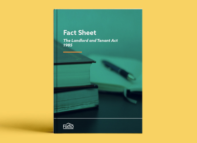The Landlord and Tenant Act 1985 Fact Sheet