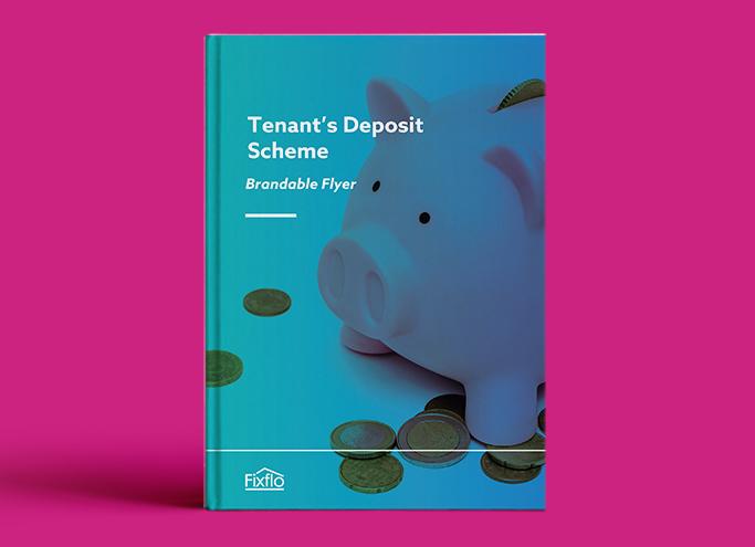 Tenant Flyer Template: Tenancy Deposit Protection Scheme