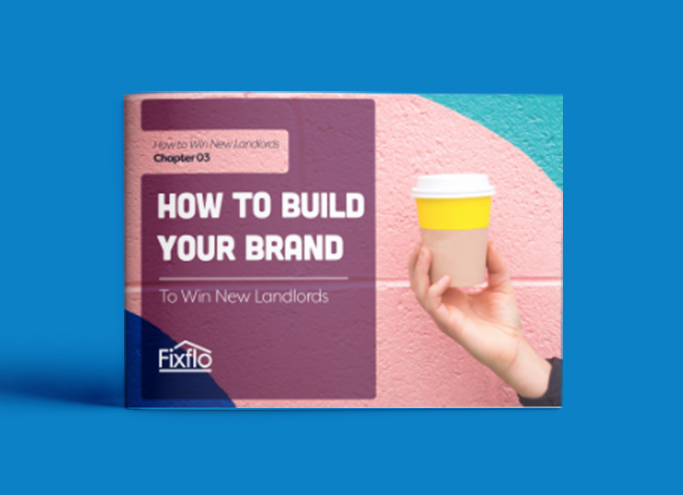 How to Win New Landlords: How to Build Your Brand