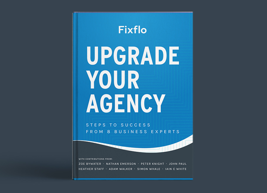 Upgrade your Agency - Steps to Success from 8 Business Experts